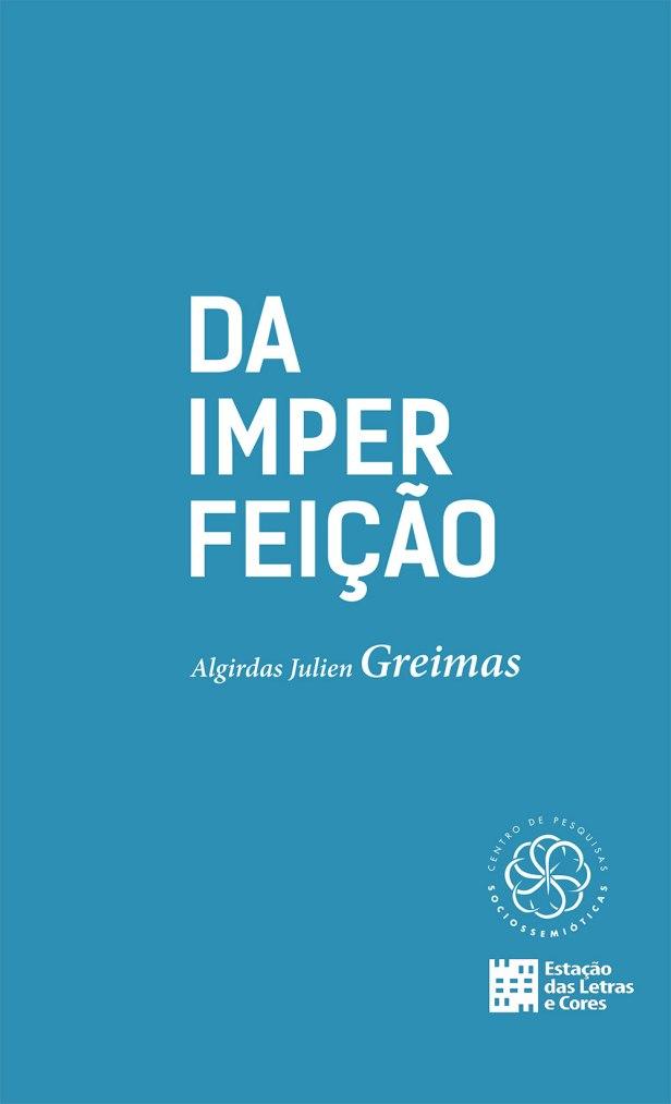 livro_Da_Imperfeicao_Greimas_Semiotica_Sociossemiotica